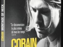 Chronique DVD : Cobain – Montage of Heck