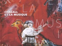 Marc Chagall s'expose en notes et en couleurs !