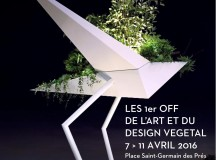 ART ET DU DESIGN VEGETAL 7 > 11 AVRIL 2016 – PARIS